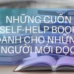 Những cuốn self-help book dành cho những người mới đọc