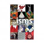 [REVIEW SÁCH] ISMS:HIỂU VỀ NGHỆ THUẬT ĐƯƠNG ĐẠI - SAM PHILLIPS